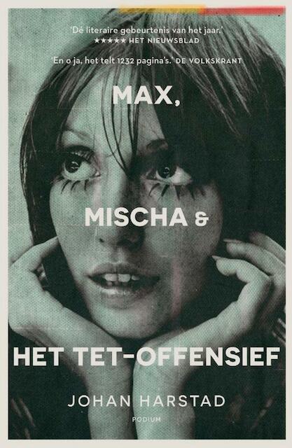 Max, Mischa & het Tet-offensief - Johan Harstad