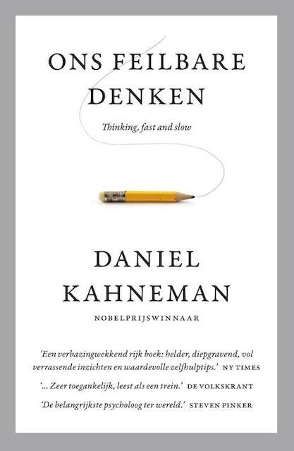 Ons feilbare denken MP - Daniel Kahneman
