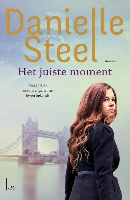 Het juiste moment - Danielle Steel