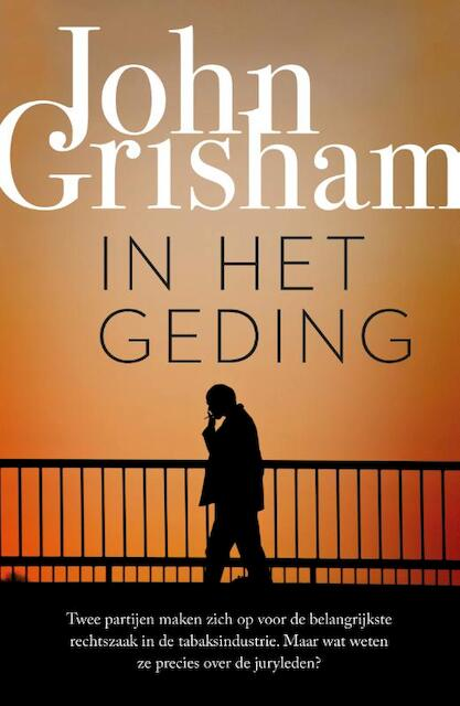In het geding - John Grisham