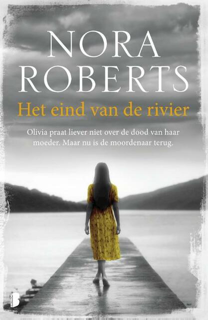 Het eind van de rivier - Nora Roberts