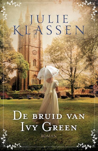 De bruid van Ivy Green - Julie Klassen