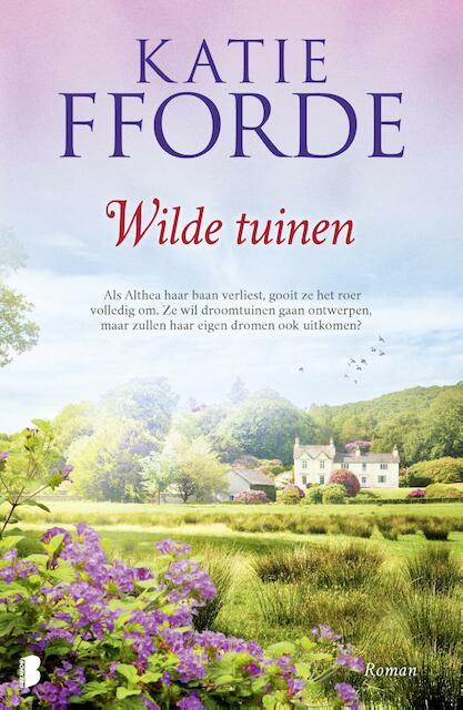 Wilde tuinen - Katie Fforde