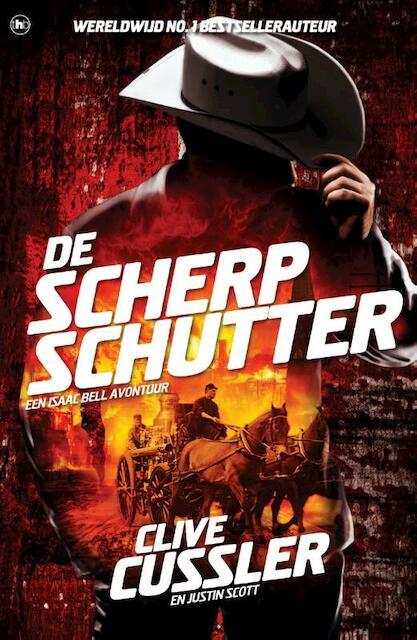 De scherpschutter - Clive Cussler, Justin Scott