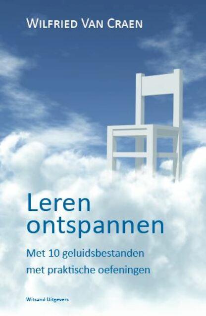 Leren ontspannen - Wilfried van Craen