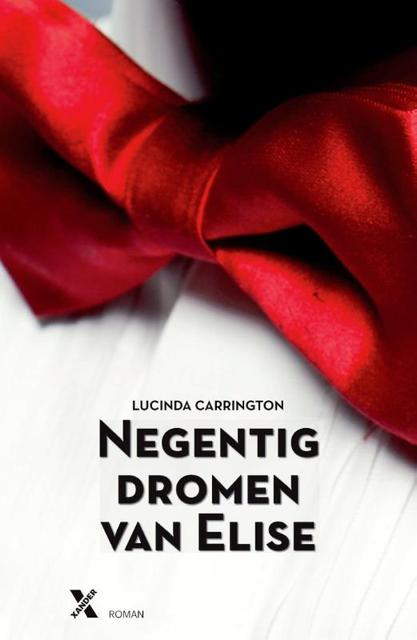 Negentig dromen van Elise - Lucinda Carrington