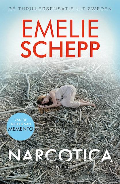 Narcotica - Emelie Schepp