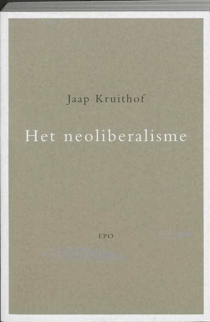 Het neoliberalisme - J. Kruithof