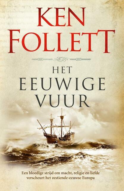 Het eeuwige vuur - Ken Follett