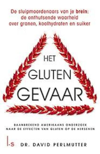 Het glutengevaar - David Perlmutter
