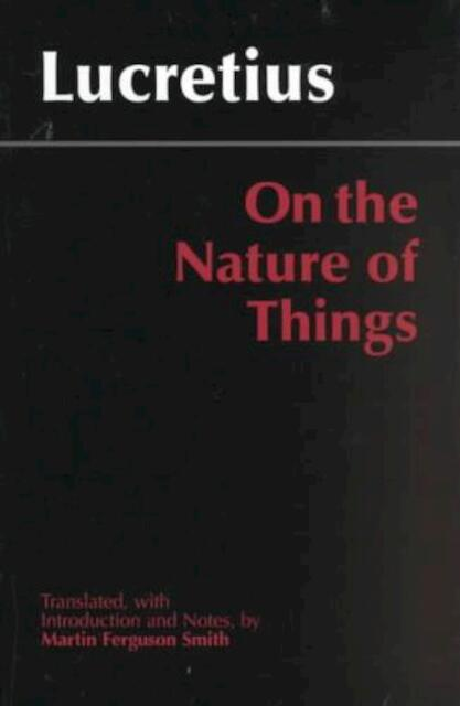 On the Nature of Things - Titus Lucretius Carus