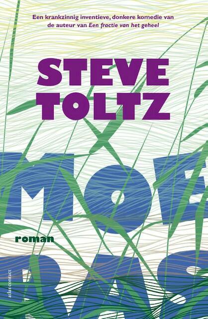 Moeras - Steve Toltz