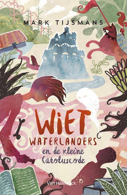 Wiet waterlanders en de kleine Caroluscode - Mark Tijsmans
