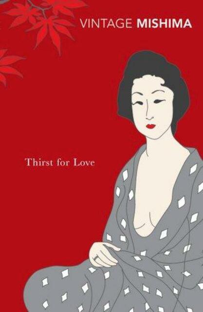 Thirst for Love - Yukio Mishima