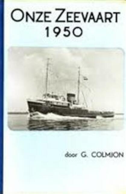 Onze zeevaart, 1950 - Gerben Colmjon