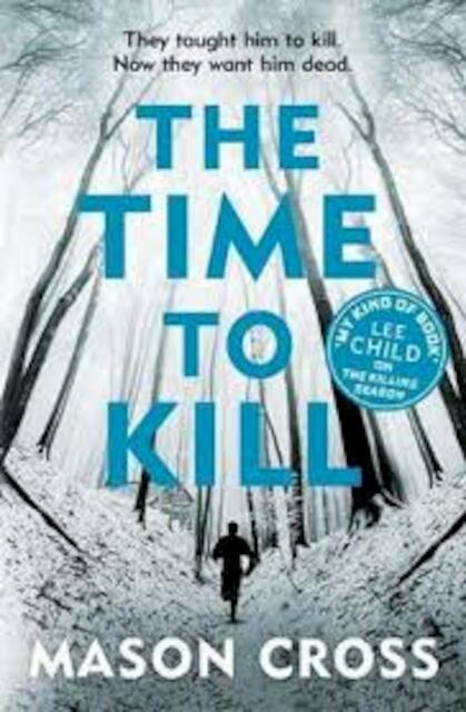 The Time to Kill - Mason Cross