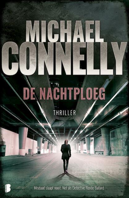 De nachtploeg - M. Connelly