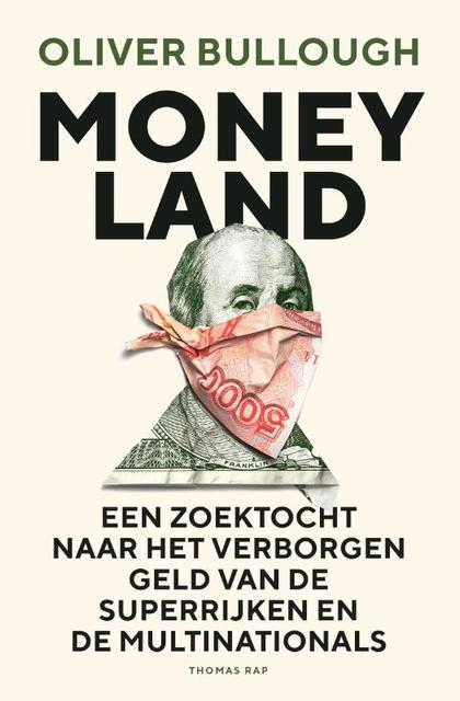 Moneyland - Oliver Bullough