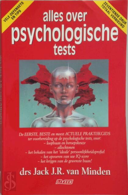 Alles over psychologische tests - Drs. Jack .J.R. van Minden