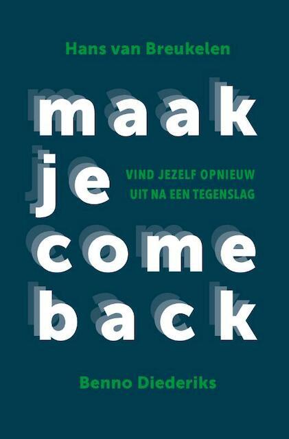 Maak je comeback - Hans van Breukelen, Benno Diederiks