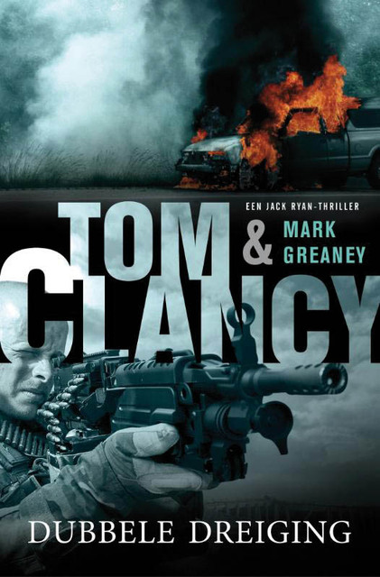 Dubbele dreiging - Tom Clancy, Mark Greaney