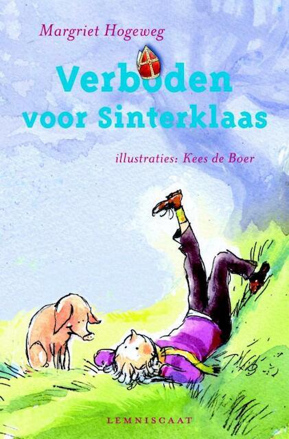 Verboden voor Sinterklaas - Margriet Hogeweg