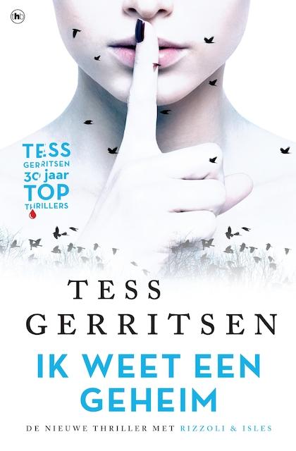 Ik weet een geheim - Tess Gerritsen