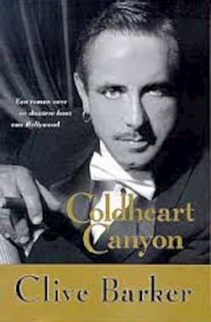 Coldheart Canyon - Clive Barker