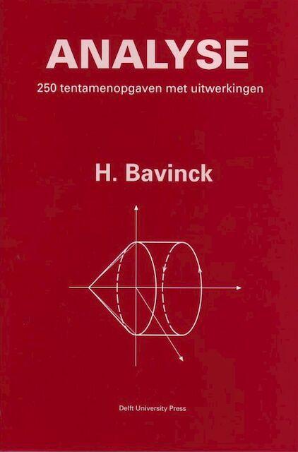 250 tentamenopgaven met uitwerkingen - Bavinck