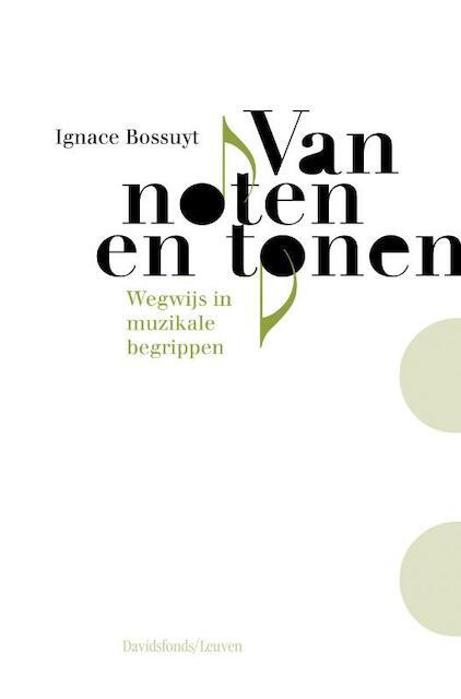 Van noten en tonen - Ignace Bossuyt