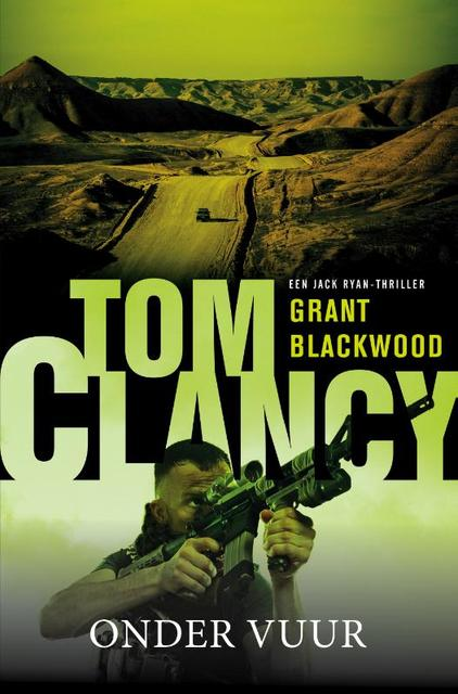Tom Clancy Onder vuur - Tom Clancy, Grant Blackwood