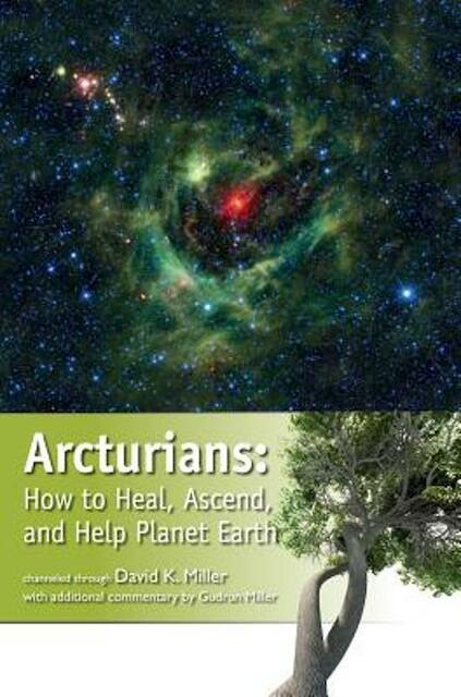 Arcturians - David K. Miller