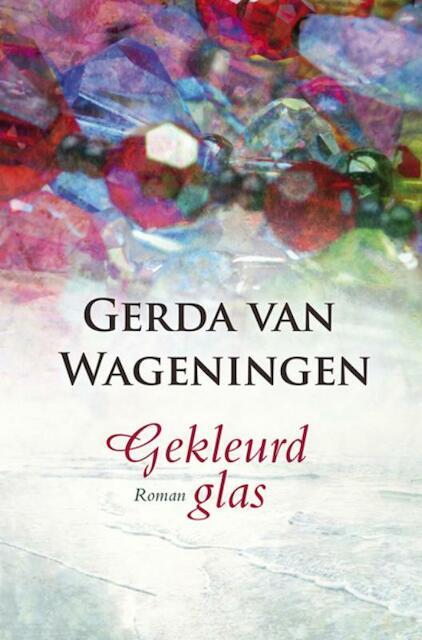 Gekleurd glas - Gerda van Wageningen