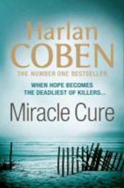Miracle Cure - Harlan Coben