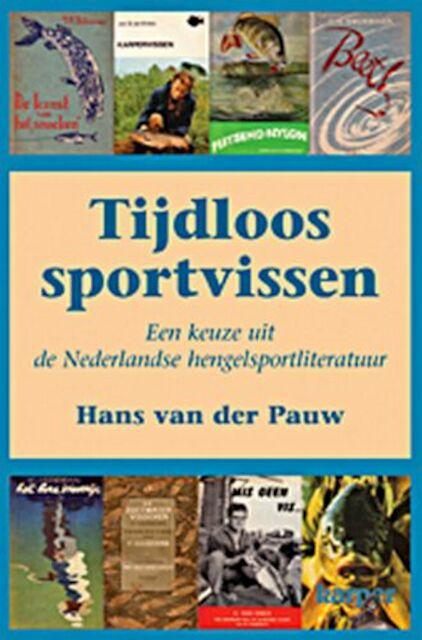 Tijdloos sportvissen - Hans van der Pauw