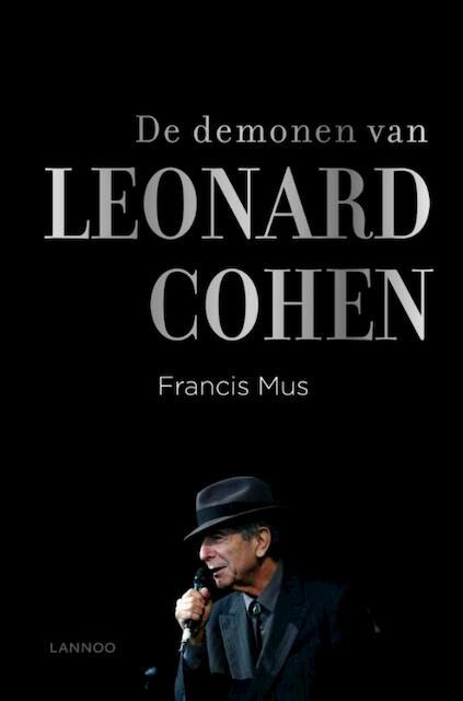 De demonen van Leonard Cohen - Francis Mus