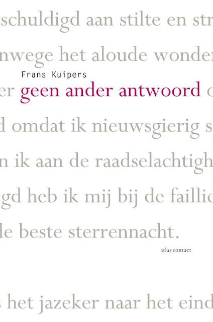 Geen ander antwoord - Frans Kuipers
