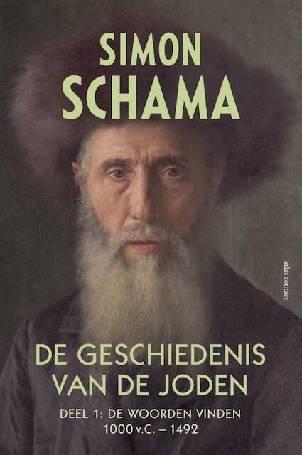 De geschiedenis van de Joden 1 - 1000 v. Chr. tot - Simon Schama