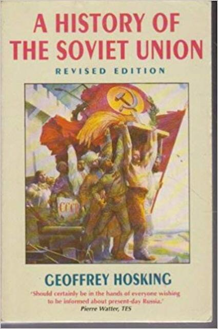 A history of the Soviet Union - Geoffrey A. Hosking