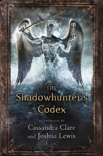Shadowhunter's Codex - Cassandra Clare