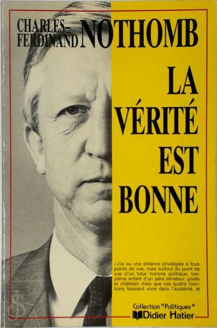 La Vérité est Bonne - Charles-Ferdinand Nothomb