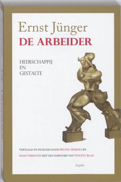 De Arbeider - Ernst Jünger