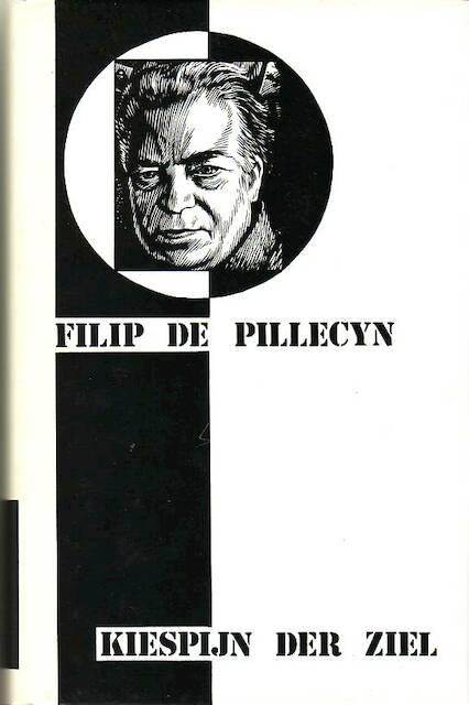 Kiespijn der ziel - Filip de Pillecyn