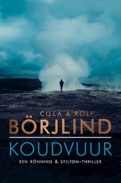 Koudvuur - Cilla Börjlind, Cilla en Rolf Börjlind, Rolf Börjlind