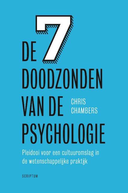 De 7 doodzonden van de psychologie - Chris Chambers