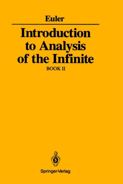 Introduction to Analysis of the Infinite, Book II - Leonhard Euler