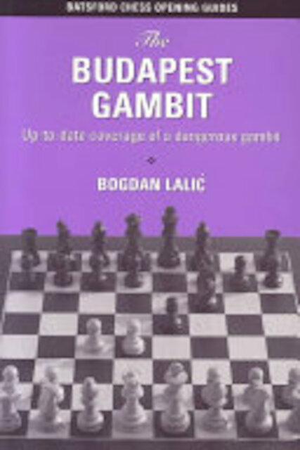 The Budapest Gambit - Bogdan Lalić