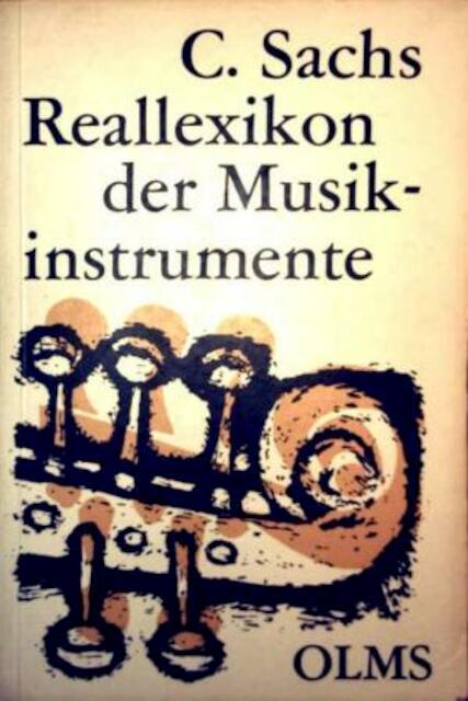 Real-Lexikon der Musikinstrumente - Curt Sachs