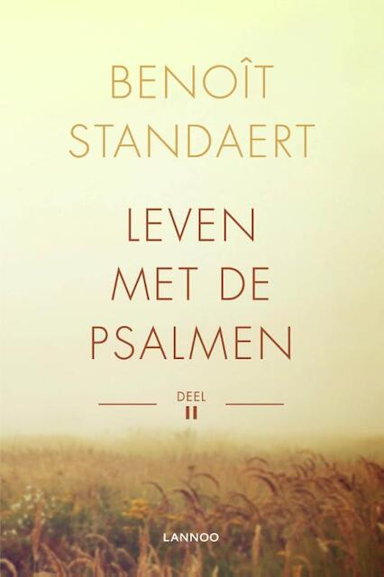 Leven met de Psalmen - Deel II - Benoit Standaert