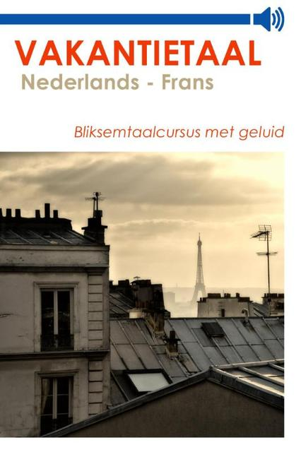 Vakantietaal Nederlands - Frans - Vakantietaal